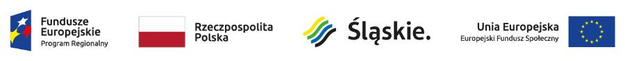 Logotypy: Fundusze Europejskie, flaga Polski, Śląskie  i Unii Europejskiej